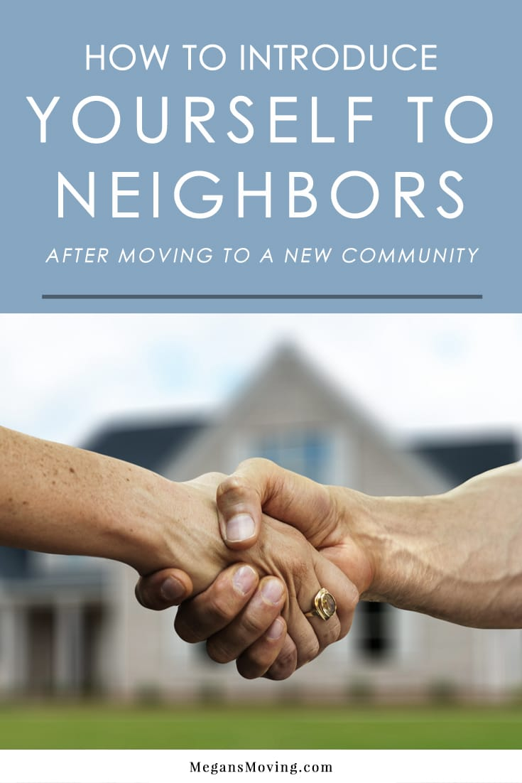 Moving to a new neighborhood but feel awkward about introducing yourself to your new neighbors? Here are some tips that will make it less uncomfortable!