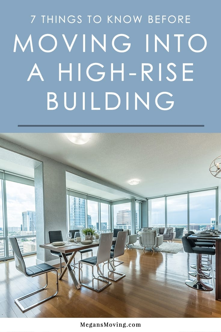 Living in a high-rise is a lot of fun and offers a lot of amenities (not to mention great views), but the move-in process can be a bit tricky if you aren't prepared for it. Here are some tips on moving into a high-rise building to make sure the process goes smoothly.