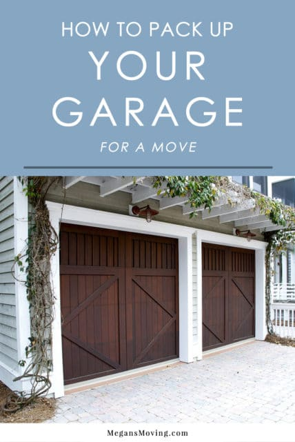 How to Pack Up Your Garage for a Move