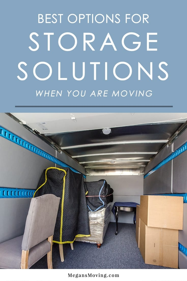 Planning to move but need somewhere to store your stuff before you move into your new home? Here are the pros and cons for your best options!