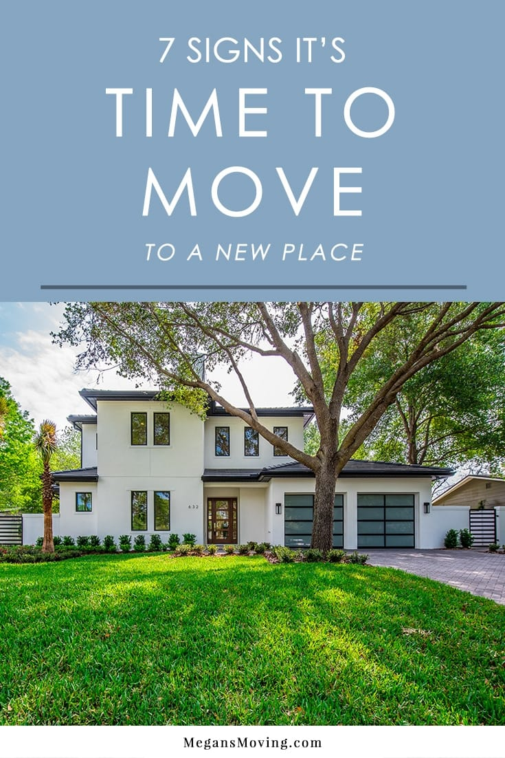 Debating if you should move or not? Here are 7 good reasons to consider relocating to a new home to improve your life.