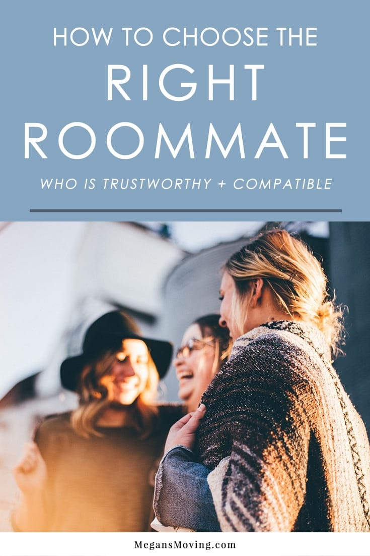 Choosing the right roommate is a challenging but important process. Follow these tips to help you find the right person who is trustworthy and compatible to your lifestyle.