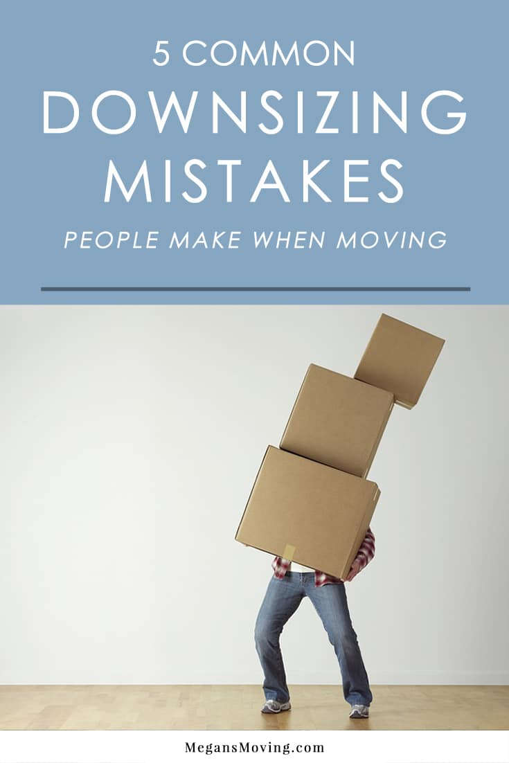 There are some common mistakes that people make when downsizing that complicate the process more than necessary. Make sure you don't fall into these traps so the process of downsizing can remain smooth.