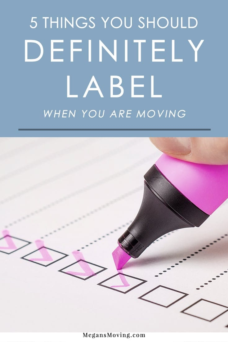 Labeling things when you are packing for a move is an essential way to keep things organized. Here are 5 things you definitely don't want to skip labeling to avoid stress later on.