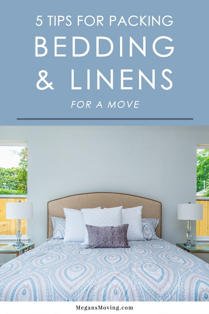 Bedding and linens are some of the easiest items to pack for moving but there are still some guidelines to follow to make the process even more efficient. Check out these tips on packing up bedding and linens to make the most of the process!